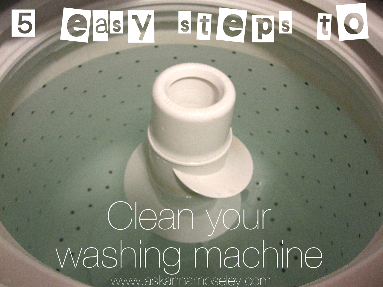 How to Clean a Washing Machine - Ask Anna