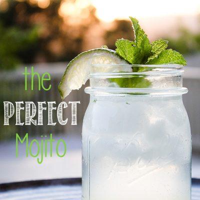The Perfect Mojito Recipe