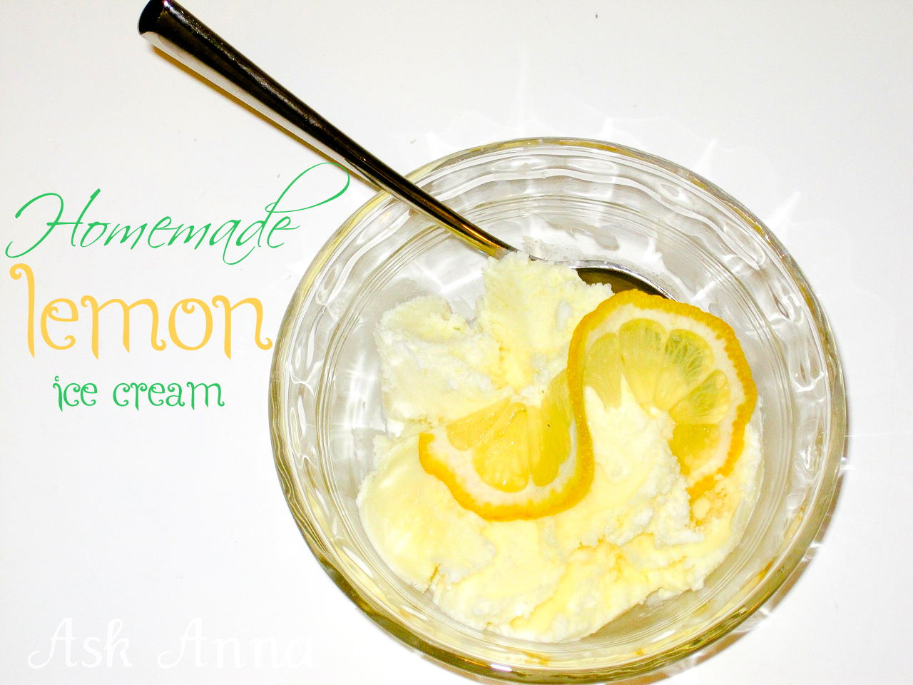 Homemade lemon ice cream - Ask Anna