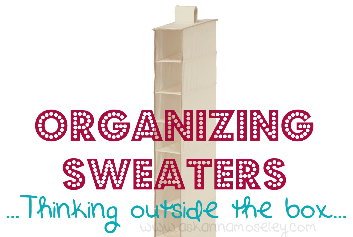 Superieur A Couple Months Ago I Received This Great Question From One Of My Readers:  U201cDo You Have Any Good Ideas On How To Organize Sweaters?