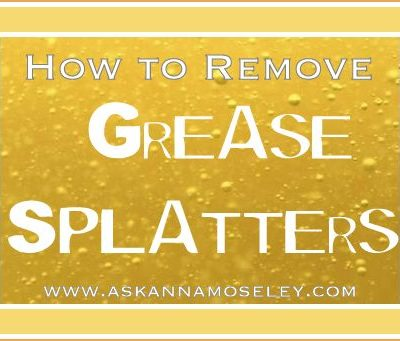 How to Clean Grease Splatters