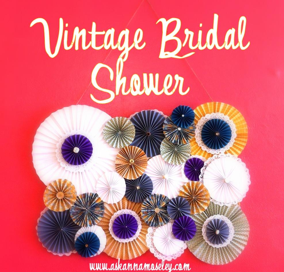 Vintage bridal shower - Ask Anna