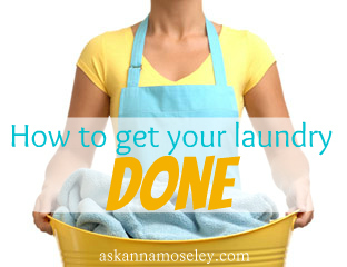A simple tip for how to get laundry done -- Ask Anna