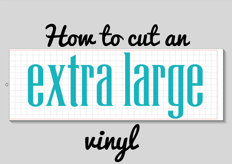 How to Cut an EXTRA LARGE Vinyl