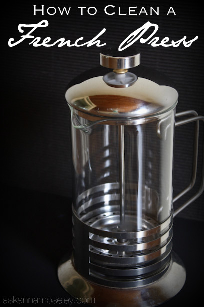 How to Clean a French Press {video tutorial}