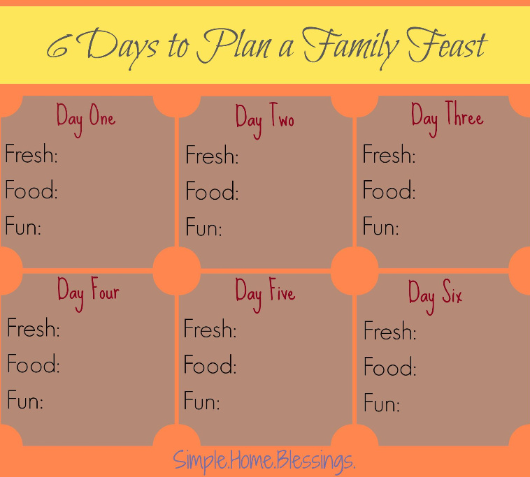 How to Plan a Feast in 6 days