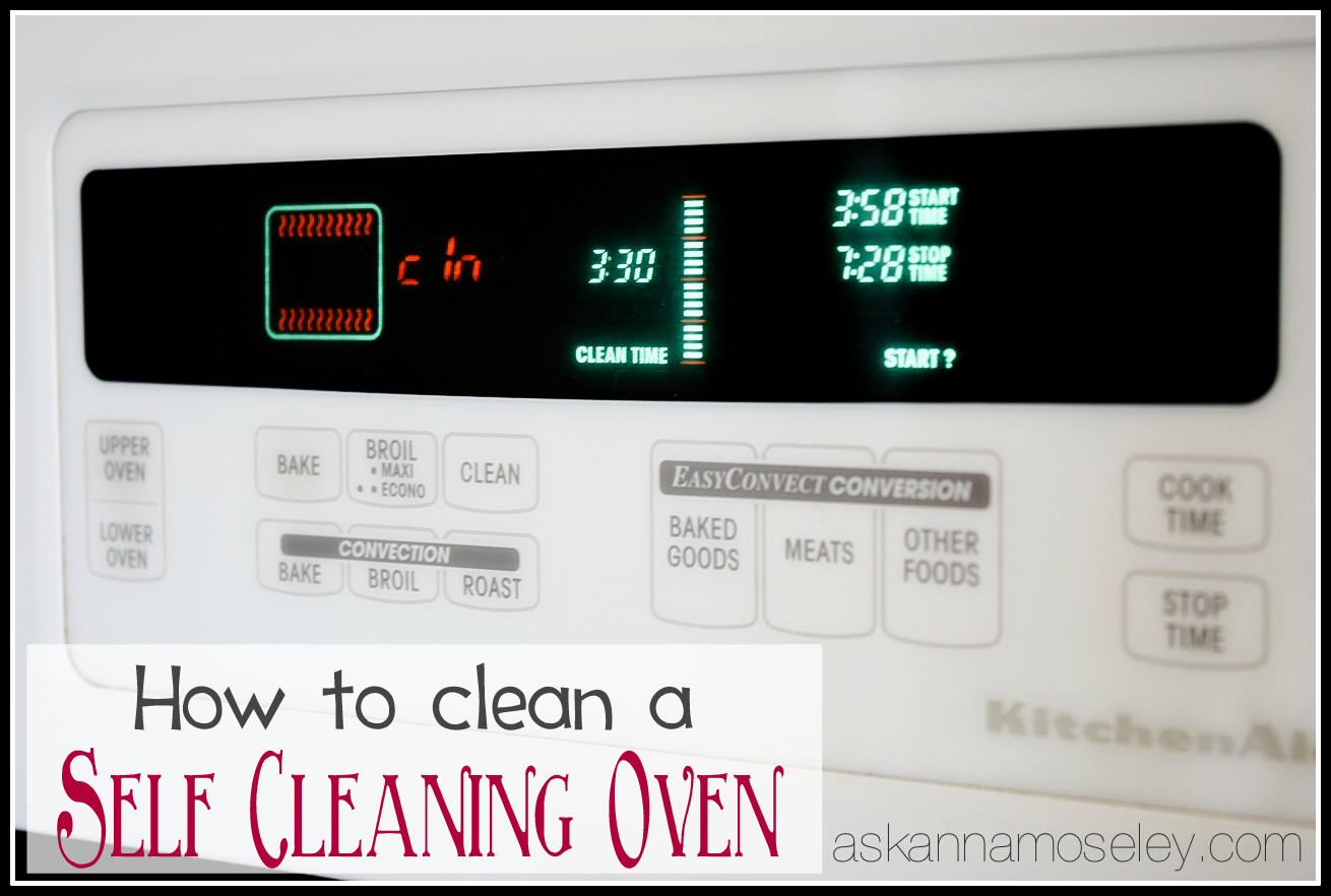 How to clean a self cleaning oven - Ask Anna