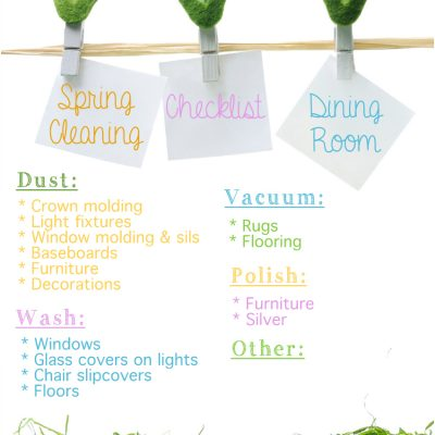 Spring Cleaning the Dining Room & Free Checklist