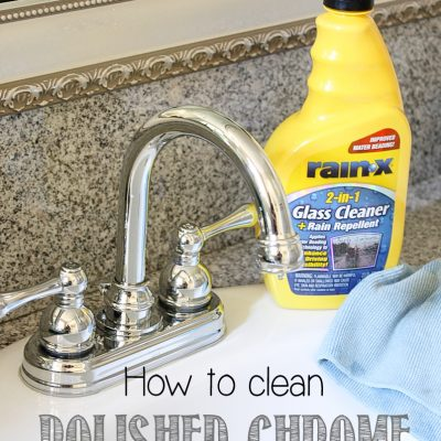 How to Clean Chrome Fixtures and keep them Clean & a Giveaway!