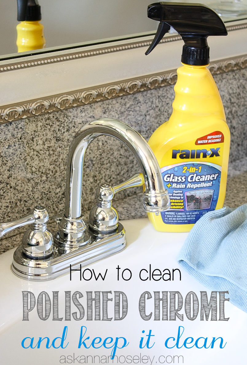 How To Clean Chrome Fixtures And Keep Them Clean Amp A