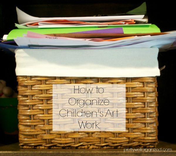 How to organize kids' art work - Pretty Well Organized