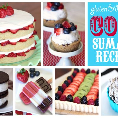 Gluten Free and Dairy Free Summer Recipes!