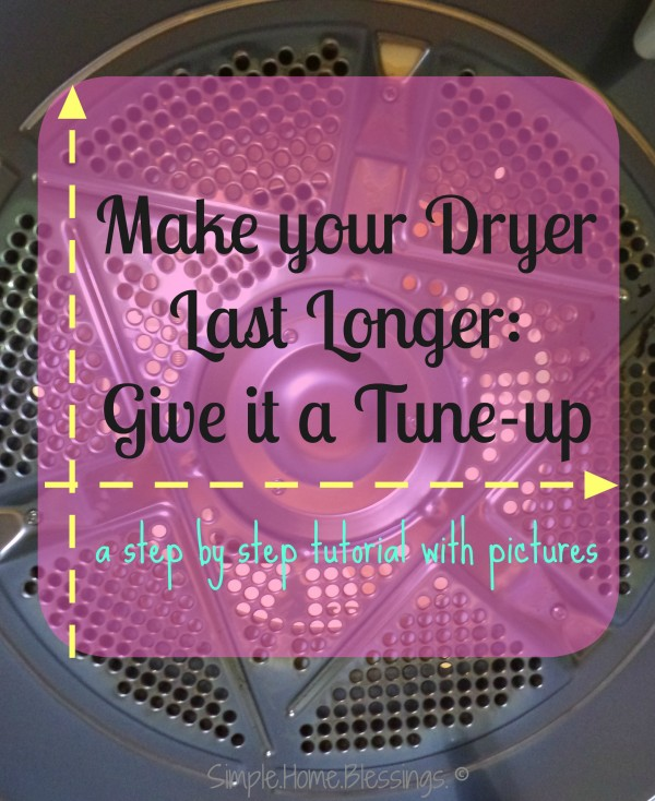 step by step tutorial to extend the life of your dryer