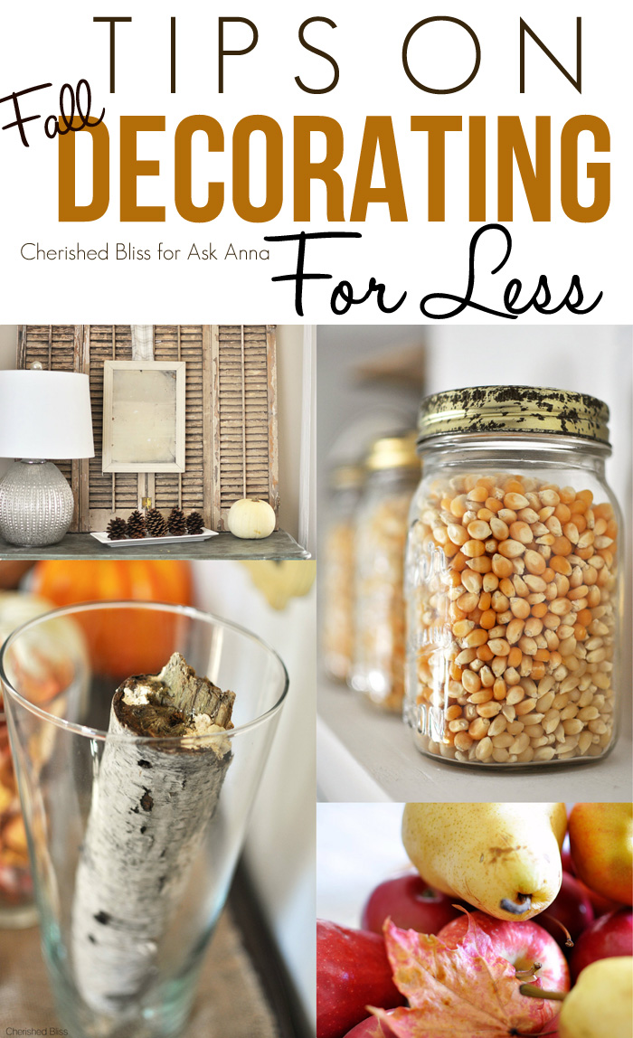 How to decorate for Fall for less - Ask Anna