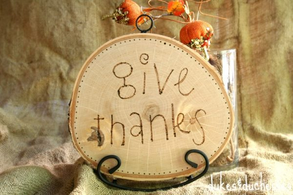 """""""Give Thanks"""" wood burned plaque"""