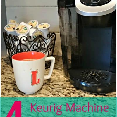 4 Keurig Machine Hacks – Protect Your Investment