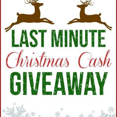 Last Minute CASH Giveaway!