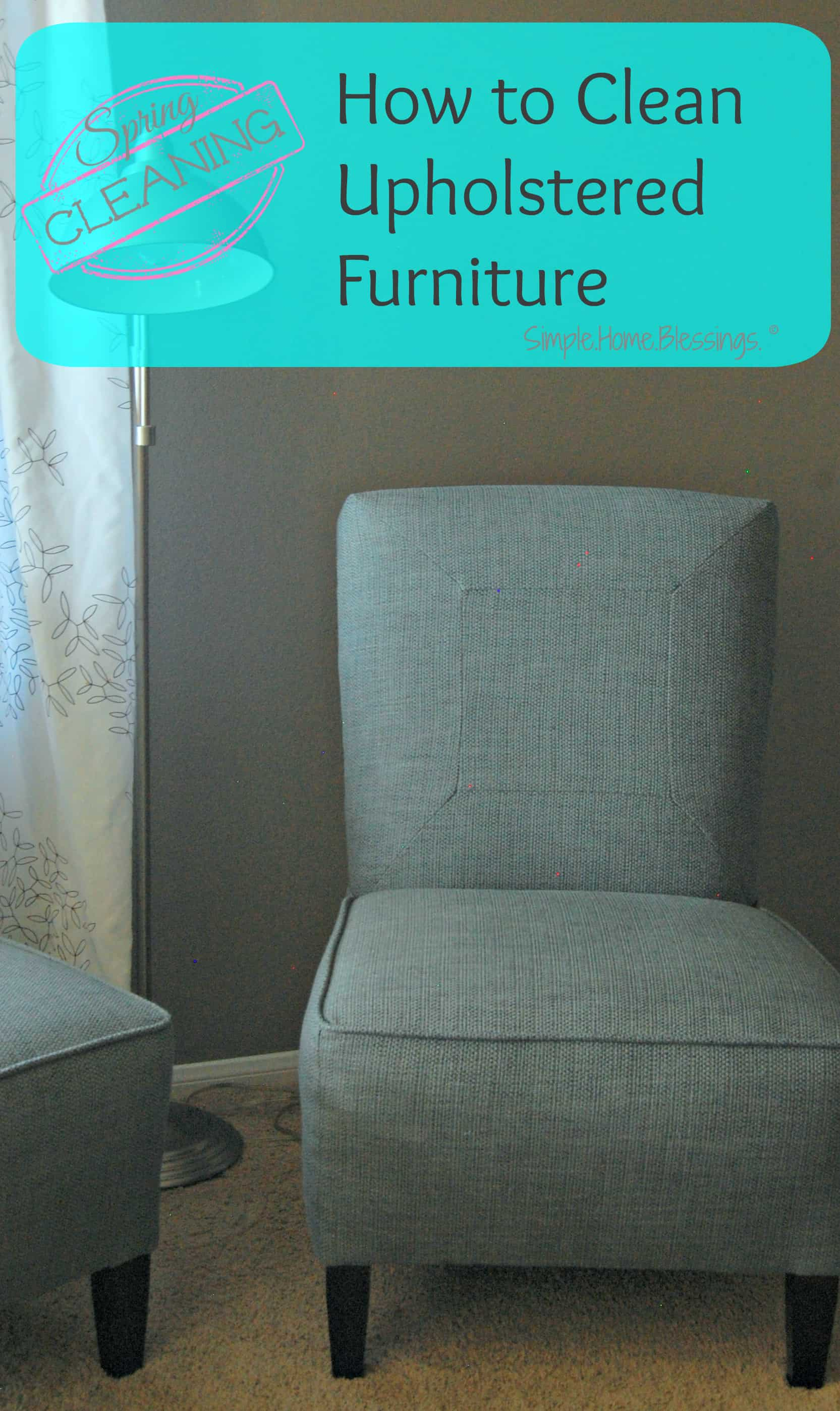 Happy Spring Cleaning! A Simple Tutorial, How To Clean Upholstered Furniture