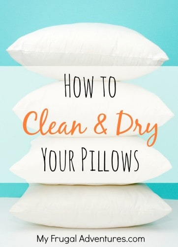 How to Clean and Dry your Pillows with My Frugal Adventures