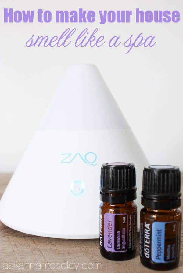 How to make your house smell like a spa - Ask Anna