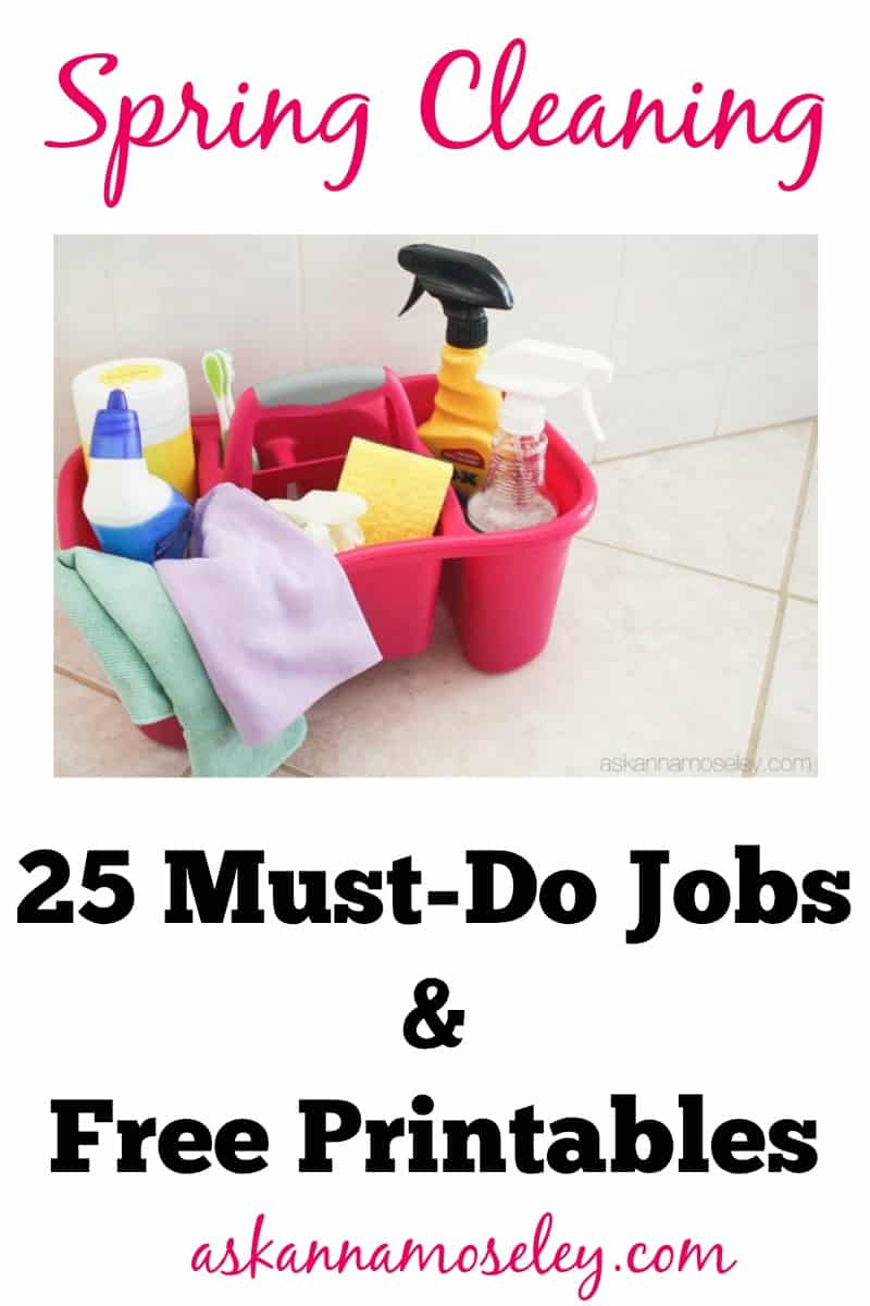 Spring Cleaning: 25 Must Do Jobs and Free Printables | Ask Anna