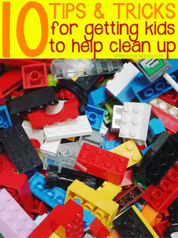 10 tips for getting kids to help clean up
