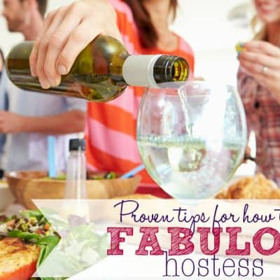 Tips for How to be a fabulous Hostess