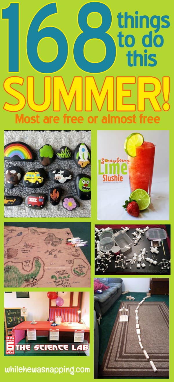 168 things to do this summer!