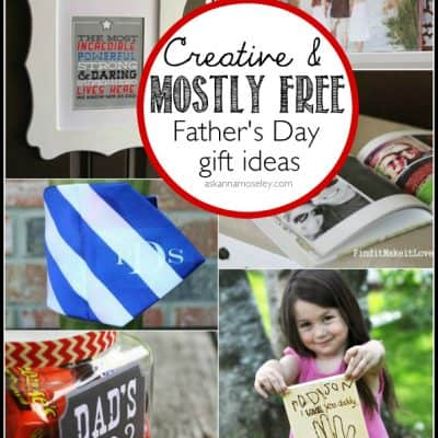 Creative & Mostly Free Father's Day Gift Ideas