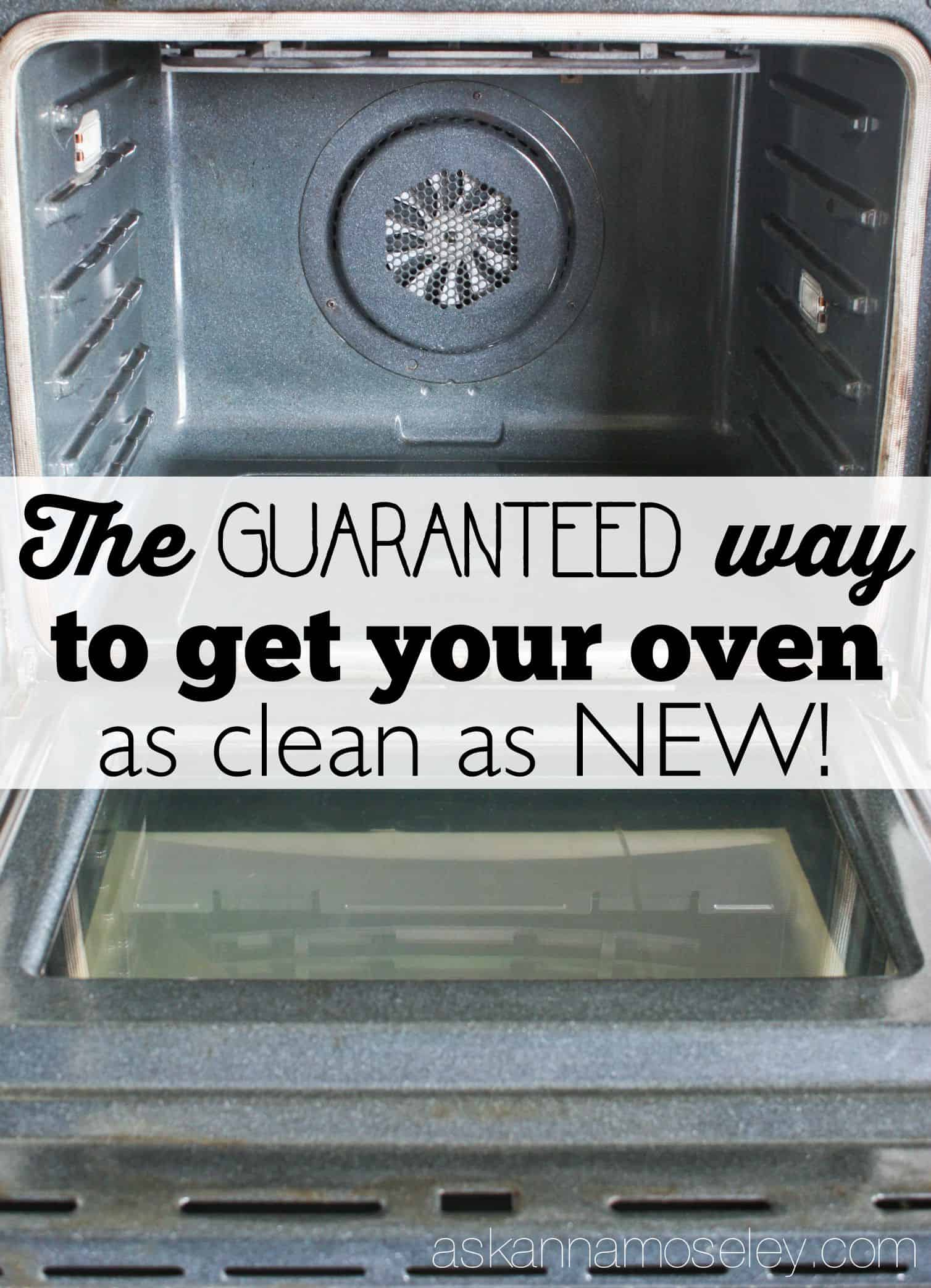 The guaranteed way to make your oven clean as new - Ask Anna