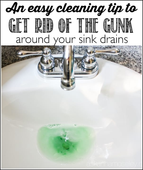 how to clean the gunk around the sink drain ask 26076