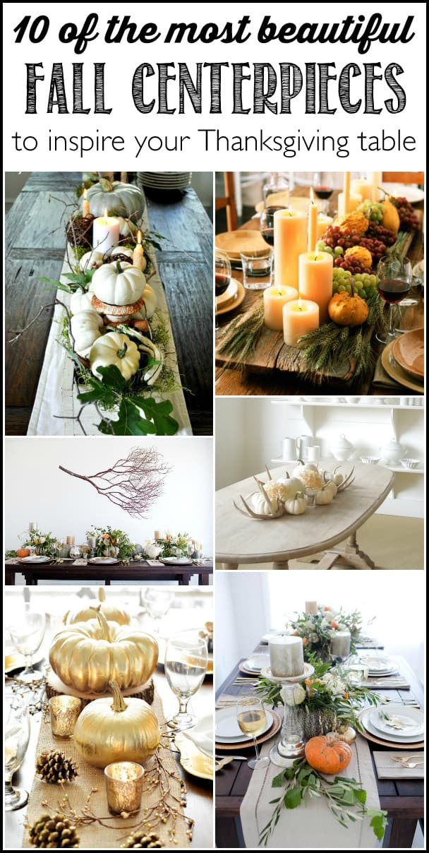 10 of the most beautiful Thanksgiving centerpieces that will inspire your Thanksgiving table this year - Ask Anna