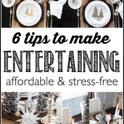 6 tips to make Holiday Entertaining Fun & Stress-free!