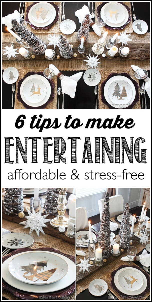 Entertaining Tips Amazing 6 Tips To Make Holiday Entertaining Fun & Stressfree  Ask Anna Inspiration