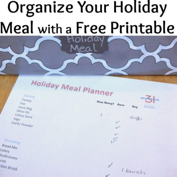 How to organize your holiday meals - FREE printable | Organized 31
