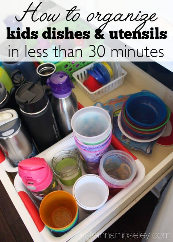 Multiple solutions for how you can organize kids dishes, utensils, etc. in less than 30 minutes   Ask Anna