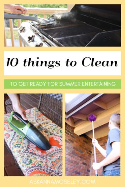 10 things to Clean to get Ready for Summer Entertaining