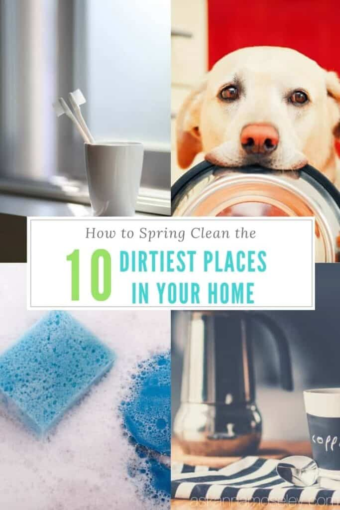 How to spring clean the 10 dirtiest places in your home   Ask Anna